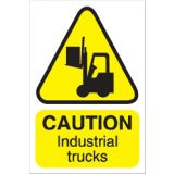Sign/Rigid Caution Fork Lift Trucks 200x1